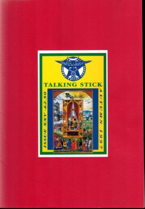 TALKING STICK. Issue XXV, Autumn 1997. Autumn 1997 Talking Stick Journal. Issue XXV