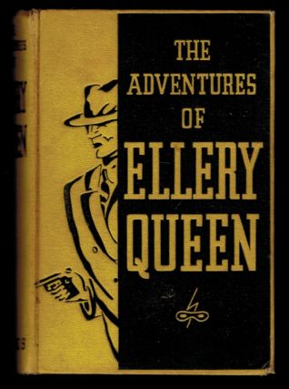 THE ADVENTURES OF ELLERY QUEEN. Problems in Deduction. Ellery QUEEN.