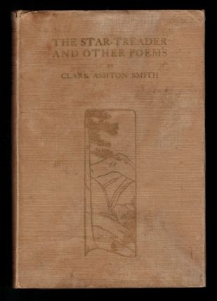 THE STAR TREADER AND OTHER POEMS. Signed and Inscribed Twice by the Author.