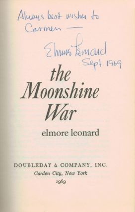THE MOONSHINE WAR. Inscribed by the Author in the Year of Publication.