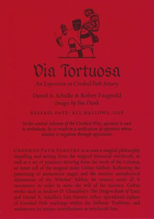 VIA TORTUOSA: An Exposition on Crooked Path Sorcery.