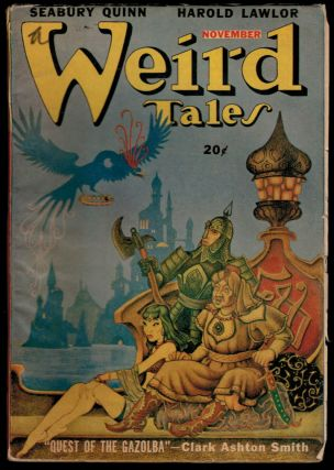 THE QUEST OF THE GAZOLBA [in] WEIRD TALES magazine, Vol 38, No 4, November, 1947 issue. CANADIAN...