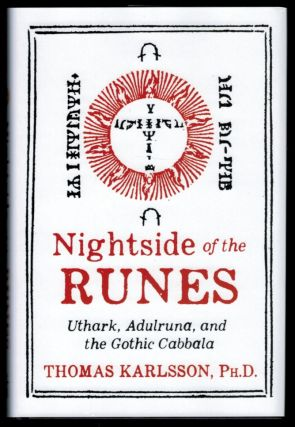 NIGHTSIDE OF THE RUNES. Uthark, Adulruna, and the Gothic Cabbala