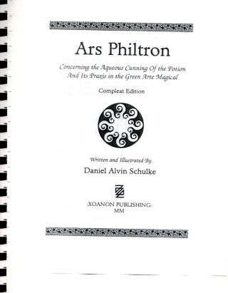 ARS PHILTRON. Concerning the Aqueous Cunning of the Potion and Its Praxis in the Green Art Magical. Advance Proof Copy, a Preliminary Draft, Comb-Bound, Dated a Year Earlier than the Published Book.