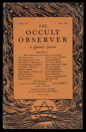 THE OCCULT OBSERVER. A Quarterly Journal. Numbers One to Six, A Complete Set. Michael JUSTE, Ross...