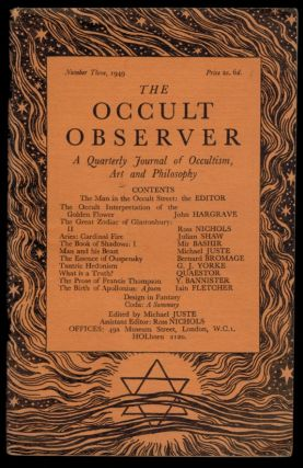 THE OCCULT OBSERVER. A Quarterly Journal. Numbers One to Six, A Complete Set.