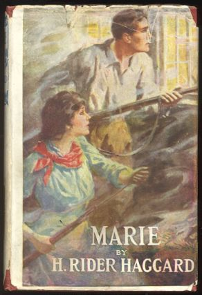 MARIE. An Episode in the Life of the late Allan Quatermain. H. Rider HAGGARD