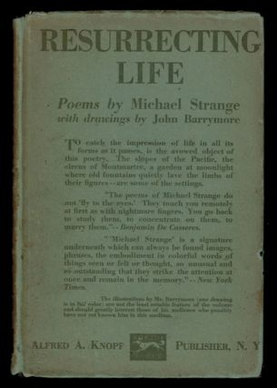 RESURRECTING LIFE. With Drawings by John Barrymore. Michael STRANGE, Blanche Marie Louise Oelrichs