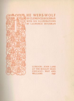 THE WERE-WOLF.; With Six Illustrations by Laurence Housman.