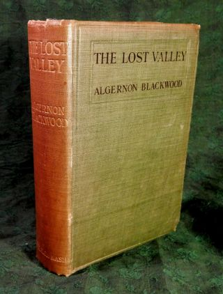 THE LOST VALLEY And Other Stories. Algernon BLACKWOOD