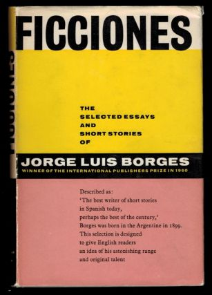 FICCIONES. Edited and with an Introduction by Anthony Kerrigan. Jorge Luis BORGES