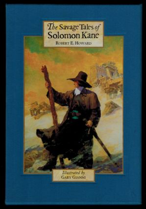 THE SAVAGE TALES OF SOLOMON KANE. Illustrated by Gary Gianni.