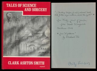 TALES OF SCIENCE AND SORCERY. Fritz Leiber's Copy. Clark Ashton SMITH