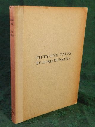 FIFTY-ONE TALES. Lord DUNSANY