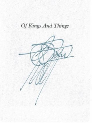 OF KINGS AND THINGS. Strange Tales and Decadent Poems