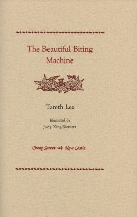 THE BEAUTIFUL BITING MACHINE.; Illustrated by Judy King-Rieniets.