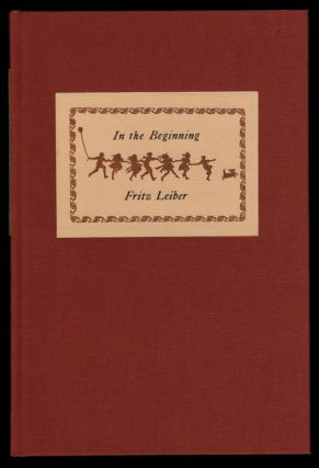 IN THE BEGINNING.; Illustrated by Alicia Austin. Fritz LEIBER