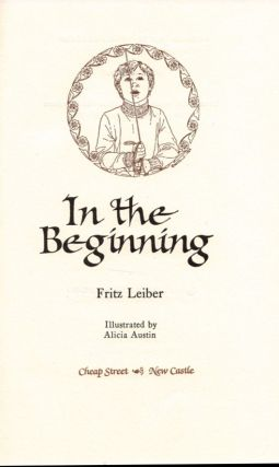 IN THE BEGINNING.; Illustrated by Alicia Austin.