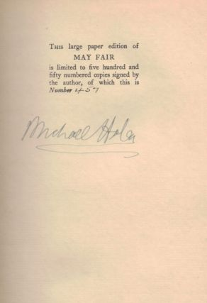 MAY FAIR.; Being an Entertainment purporting to reveal to Gentlefolk the Real state of Affairs existing in the very Heart of London during the fifteenth and sixteenth years of the reign of His Majesty King George the Fifth: together with Suitable reflections on the last follies, misadventures, and galanteries of These Charming People.