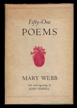 FIFTY-ONE POEMS. Hitherto Unpublished in Book Form. With Wood Engravings by Joan Hassall. Joan...