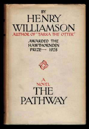THE PATHWAY. Henry WILLIAMSON