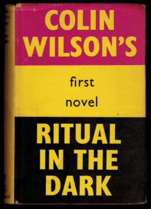 RITUAL IN THE DARK. Colin WILSON