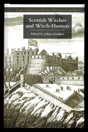 SCOTTISH WITCHES AND WITCH-HUNTERS. Julian GOODARE