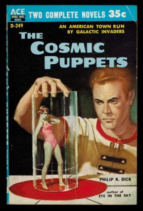 THE COSMIC PUPPETS. Philip K. DICK