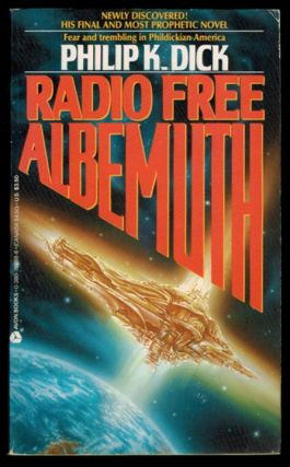 RADIO FREE ALBEMUTH. Philip K. DICK