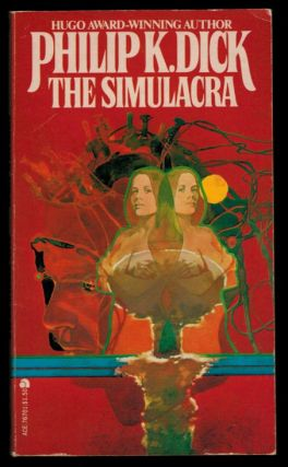 THE SIMULACRA. Philip K. DICK