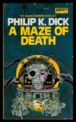 A MAZE OF DEATH. Philip K. DICK