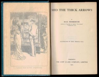 MID THE THICK ARROWS [Emily Murphy's Copy w/ Manuscript Review].