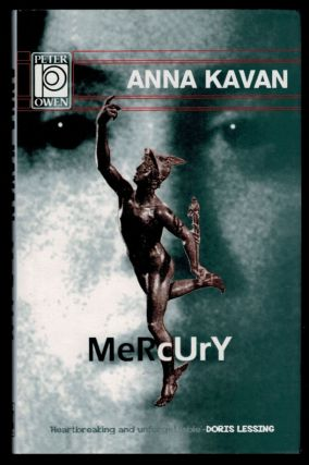 MERCURY; With a Foreword by Doris Lessing. Anna KAVAN