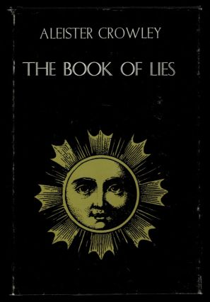 THE BOOK OF LIES, Which Is Also Falsely Called BREAKS: The Wanderings of Falsifications of the...