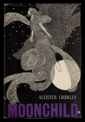 MOONCHILD. A Prologue. Aleister CROWLEY