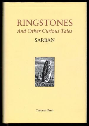 RINGSTONES And Other Curious Tales. SARBAN, John William Wall