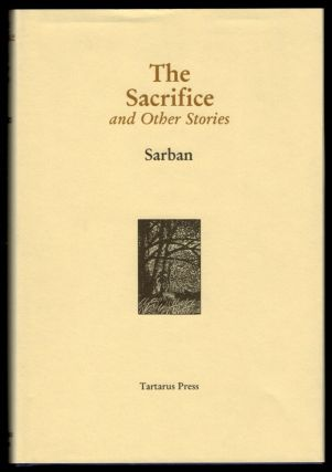 THE SACRIFICE And Other Stories. SARBAN, John William Wall