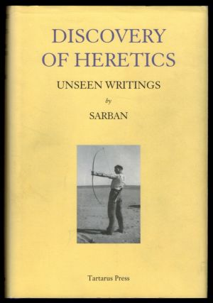DISCOVERY OF HERETICS. Unseen Writings by Sarban [along with] TIME, A FALCONER. A Study of Sarban...