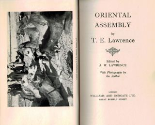 ORIENTAL ASSEMBLY. Edited by A.W. Lawrence. With Photographs by the Author.