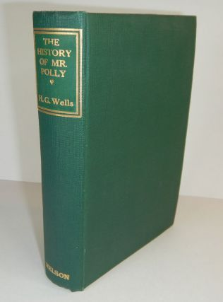 THE HISTORY OF MR. POLLY. H. G. WELLS, Herbert George