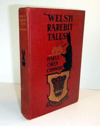 WELSH RAREBIT TALES. Illustrated by R. Emmett Owen. Cover and Decorations by BIRD. Harle Oren...