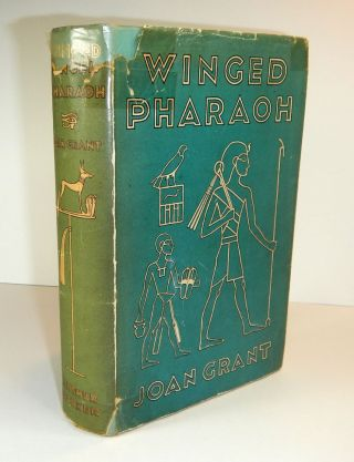 WINGED PHAROAH. First Edition, Inscribed to Ronald Fraser. Joan GRANT