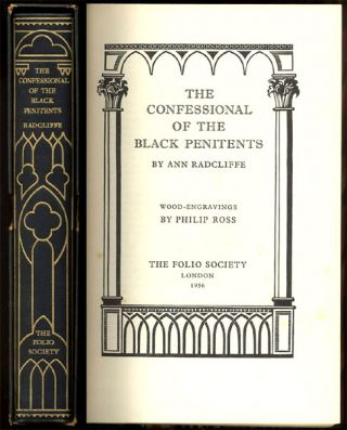 THE CONFESSIONAL OF THE BLACK PENITENTS By Ann Radcliffe. Wood Engravings by Philip Ross.