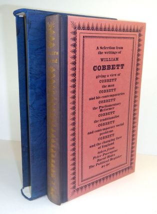 COBBETT'S ENGLAND. A SELECTION FROM THE WRITINGS OF WILLIAM COBBETT. With Engravings by James...