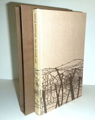 ALL QUIET ON THE WESTERN FRONT. Translated by A.W. Wheen. Lithographs by Charles Keeping. Erich...