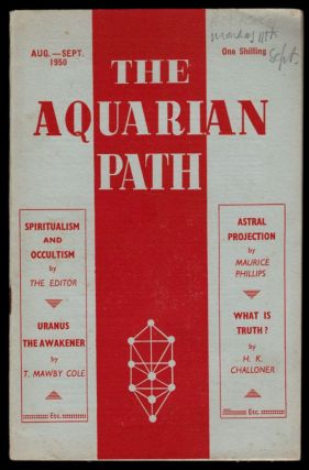 THE AQUARIAN PATH. Five Issues, July 1950 - June 1951.