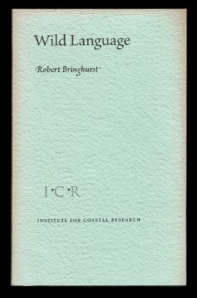 WILD LANGUAGE. Robert BRINGHURST