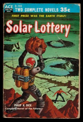 SOLAR LOTTERY. Philip K. DICK