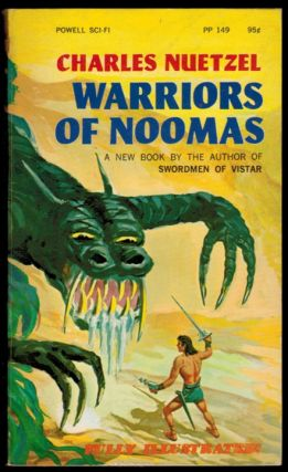 WARRIORS OF NOOMAS. Illustrated by Louis DeWitt. Charles NUETZEL