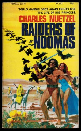 RAIDERS OF NOOMAS. Illustrated by Louis DeWitt. Charles NUETZEL